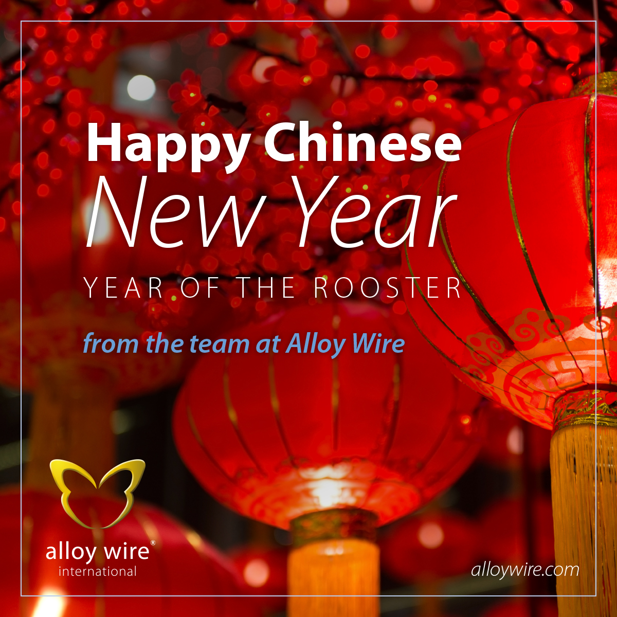 Happy Chinese New Year 2017 - Alloy Wire International